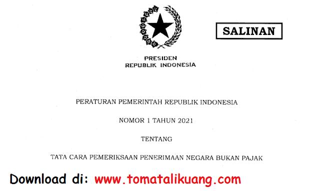 peraturan pemerintah pp nomor 1 tahun 2021 tentang tata cara pemeriksaan penerimaan negara bukan pajak pnbp pdf tomatalikuang.com