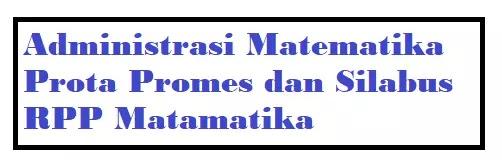 Administrasi Pembelajaran Matematika Kelas 1 sd 6 Semester 2 Revisi 2020