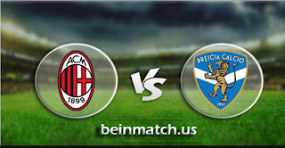 مشاهدة مباراة بريشيا وميلان بث مباشر اليوم 24-01-2020 في الدوري الايطالي