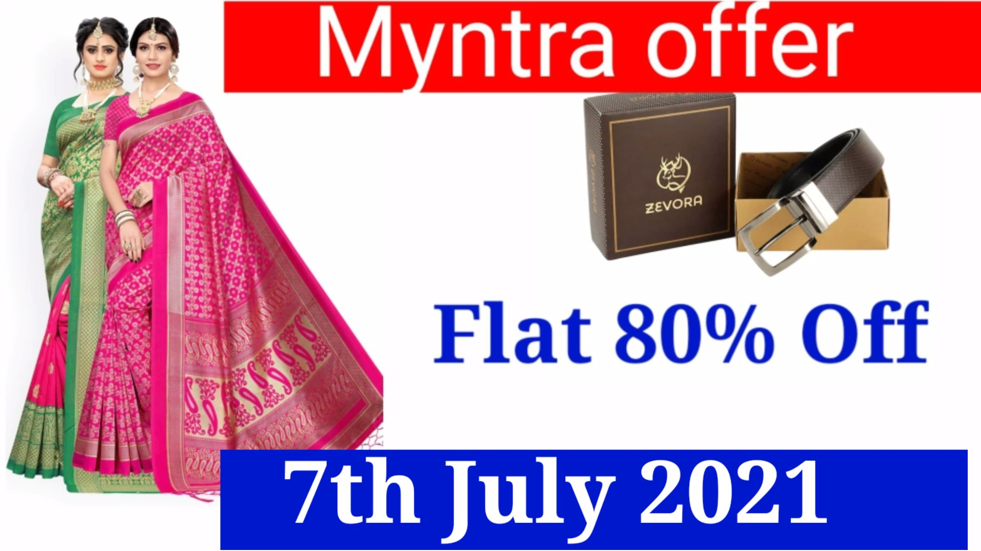 Today's offer and discount updates on 7th July 2021