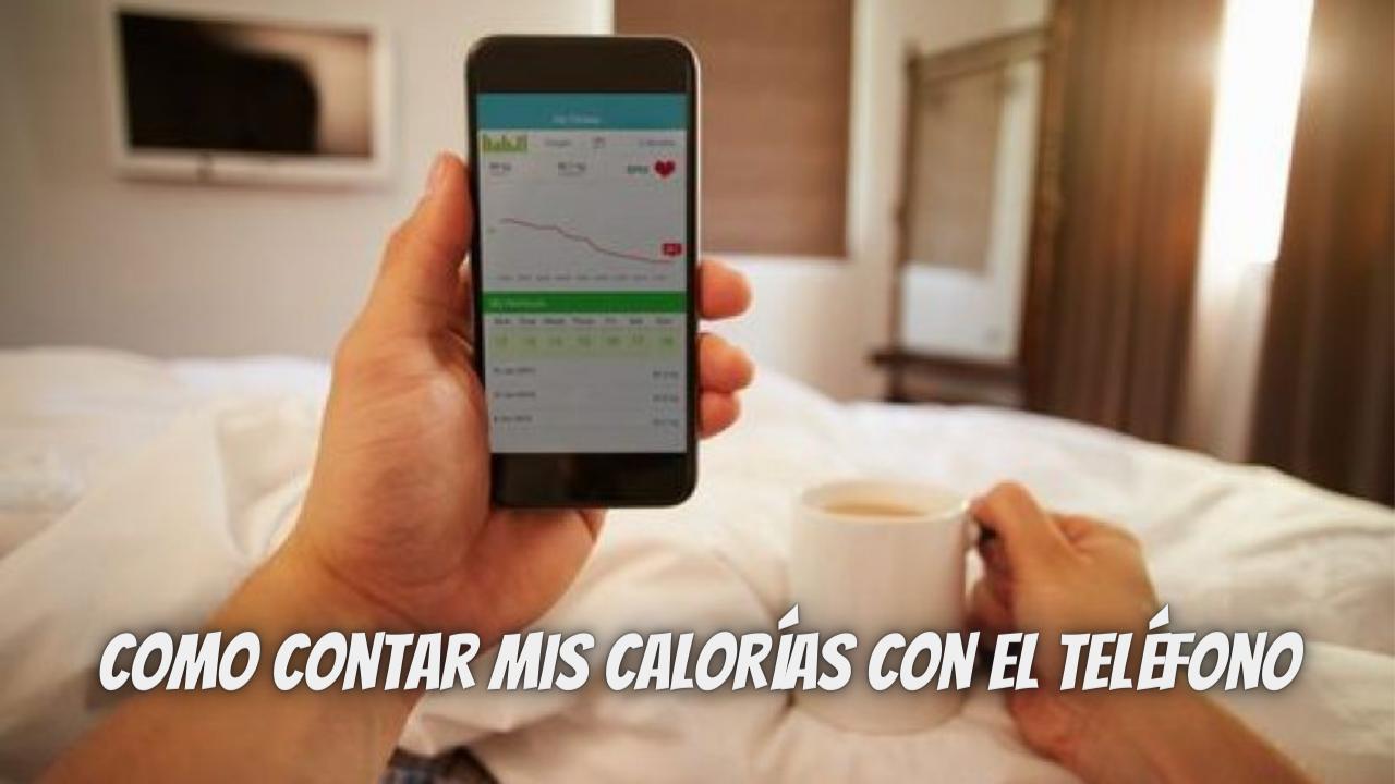 Como contar mis calorías con el teléfono