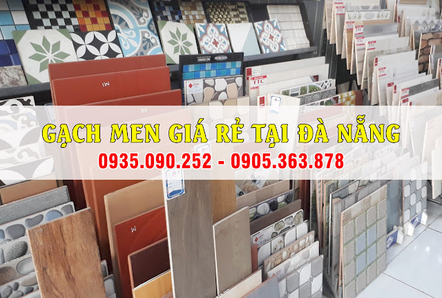 Gạch men giá rẻ tại Đà Nẵng