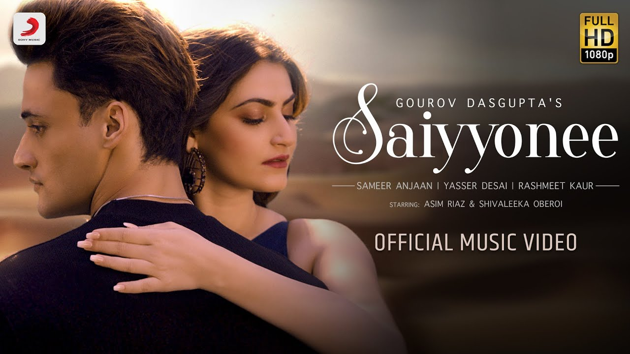 Saiyyonee Lyrics in Hindi Yasser Desai x Rashmeet kaur Asim Riaz