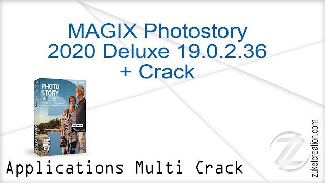 MAGIX Photostory 2020 Deluxe 19.0.2.36 + Crack