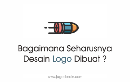 Bagaimana Seharusnya Desain Logo Dibuat ?