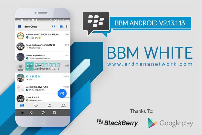 BBM White V2.13.1.13 - BBM MOD Android V2.13.1.13