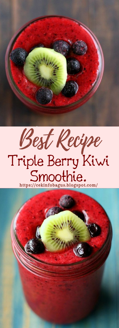 Triple Berry Kiwi Smoothie #healthydrink #easyrecipe #cocktail #smoothie