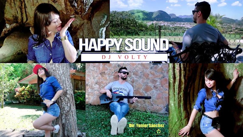 Dj Volty - ¨Happy Sound¨ - Videoclip - Director: Yunior Sánchez. Portal Del Vídeo Clip Cubano