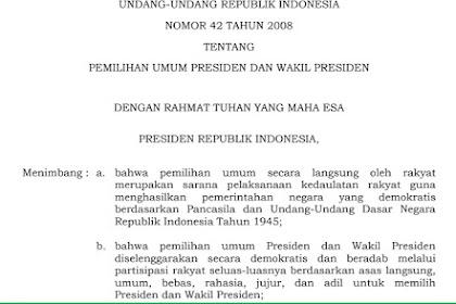 Undang-Undang Republik Indonesia N0 42 Tentang Pilpres