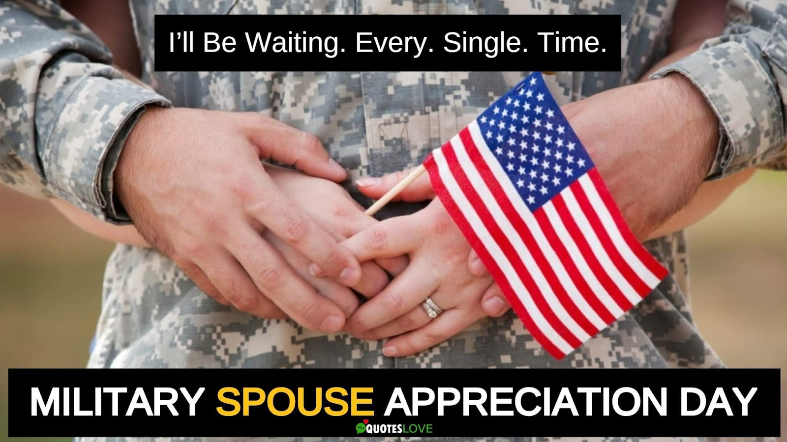 Military Spouse Appreciation Day Quotes, Messages, Greetings, Images, Pictures