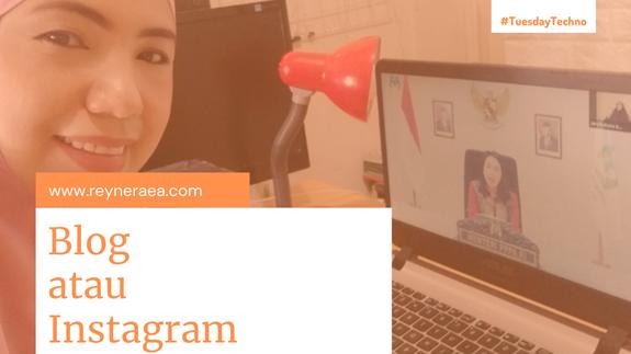 Pilih Blog atau Instagram