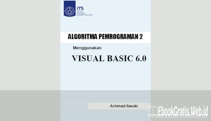 Ebook Algoritma Pemrograman Visual Basic 6
