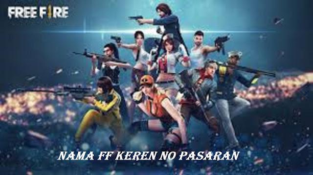 Nama FF Keren No Pasaran