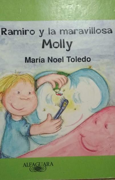 Cuento utilizado : Ramiro y la maravillosa Molly - Maria Noel Toledo