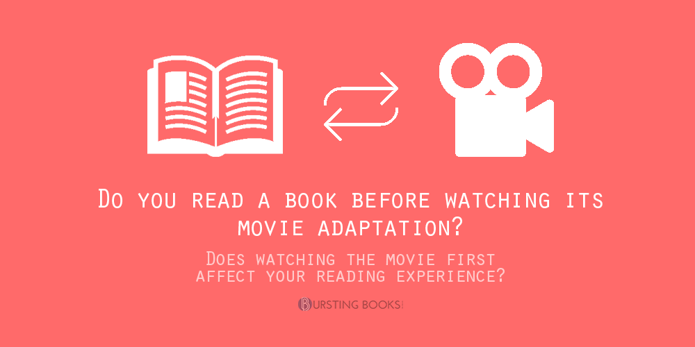 Do You (try to) Read a Book Before Watching Its Movie