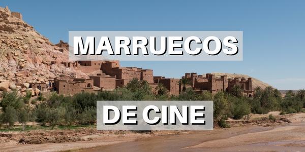 Marruecos de Cine
