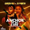 Download Music Mp3:- Gideon Ben Ft Elizabeth – Anchor Of My Life