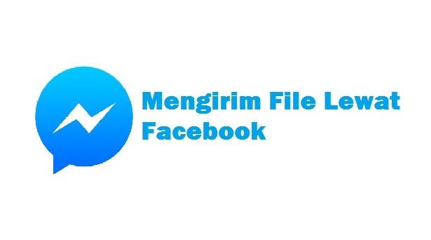 cara mengirim file lewat grup facebook