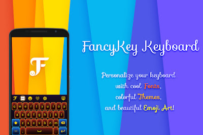 FancyKey Keyboard - Cool Fonts Aplikasi Perubah Teks dan Skin Keyboard Android
