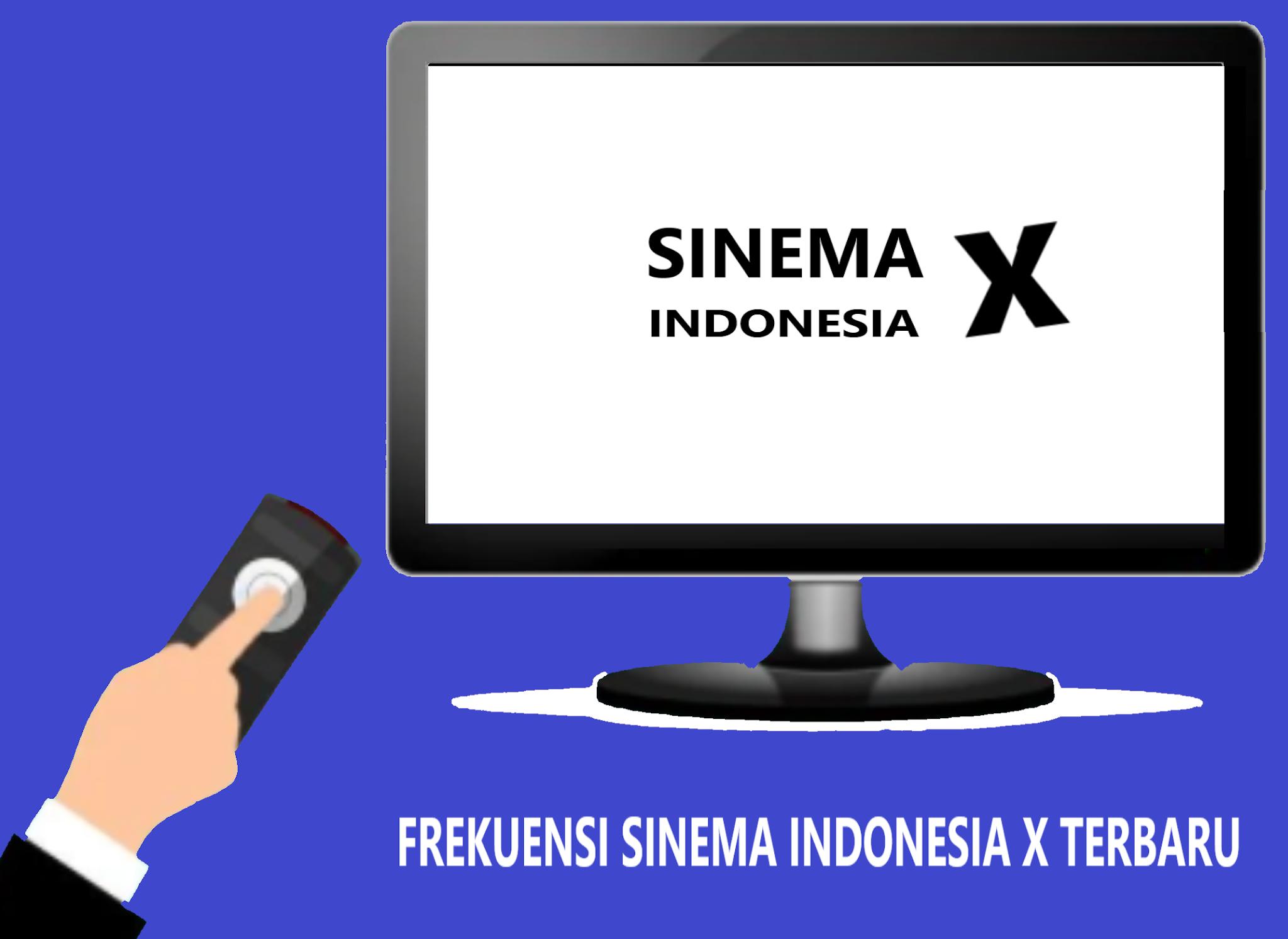 Frekuensi Sinema Indonesia X Terbaru Di Telkom 4 Update 2020
