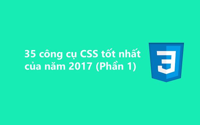 35 công cụ CSS tốt nhất cho năm 2017 (Phần 1)