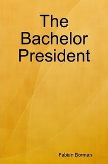 The Bachelor President