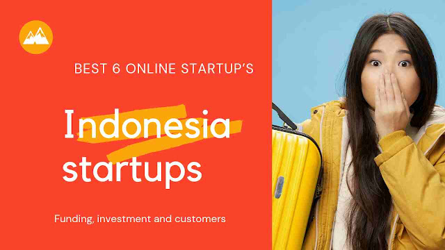 Best Indonesia Startup | Indonesia Startup's