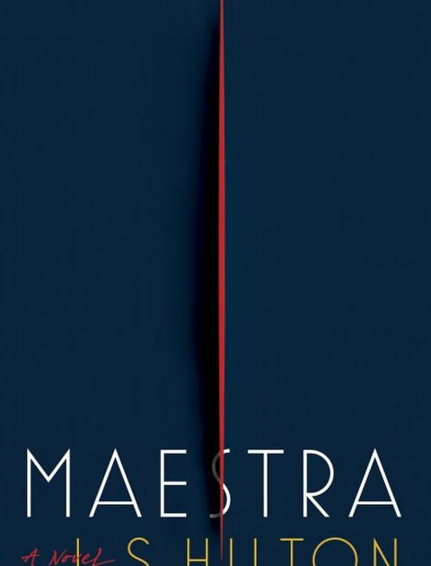 Book Review: Maestra by L.S. Hilton