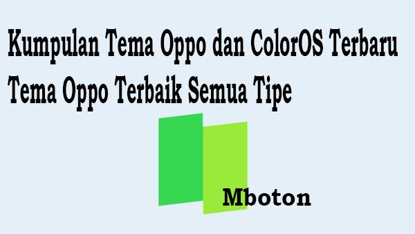 Kumpulan Tema Oppo dan ColorOS Terbaru Tema Oppo Terbaik Semua Tipe