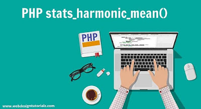 PHP stats_harmonic_mean() Function
