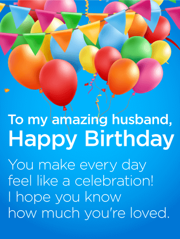 Send this Do What You Love! Happy Birthday Wishes Card for Husband
