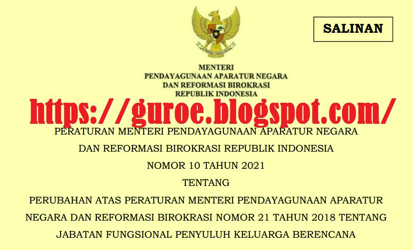 Permenpan Nomor 10 Tahun 2021 tentang Jabatan Fungsional Penyuluh KB Keluarga Berencana