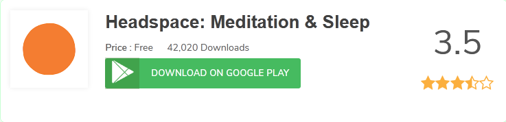 https://play.google.com/store/apps/details?id=com.getsomeheadspace.android