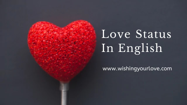 Best Love Status in English 2020 | Love Quotes in English