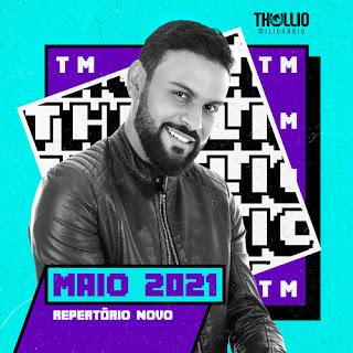 Thullio Milionário - Promocional de Maio - 2021