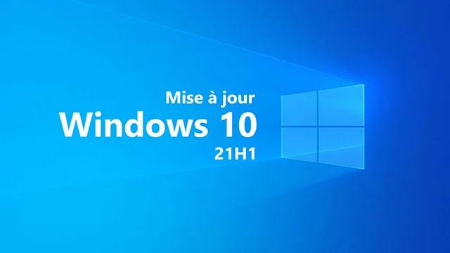 Mises à jour Windows 10 21H1 : Comment Microsoft brise la tradition des mises à jour?