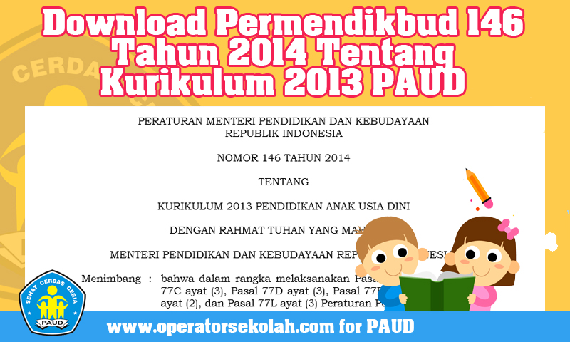 Download Permendikbud 146 Tahun 2014 Tentang Kurikulum 2013 PAUD