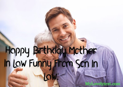 Happy Birthday Mother In Law Funny From Son In Law.