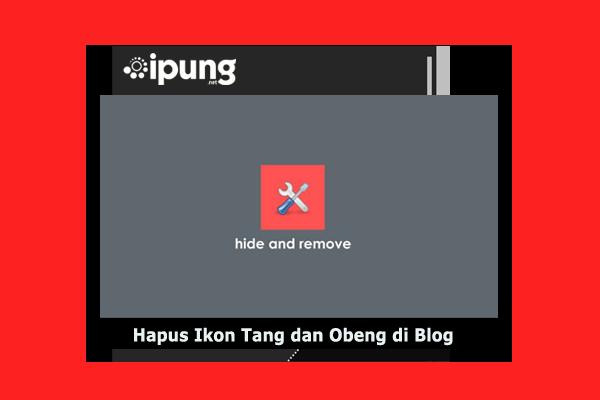 Cara Menghapus Ikon Tang dan Obeng di Blogger/Blogspot