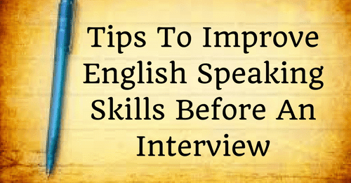 tips to improve english speaking skills before an