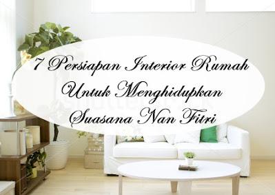 http://www.nurulfitri.com/2016/06/7-interior-rumah-menyambut-lebaran.html