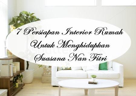 7 Interior Rumah Menyambut Lebaran