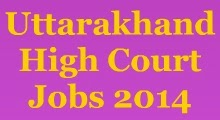 Uttarakhand High Court Jobs 2014 image