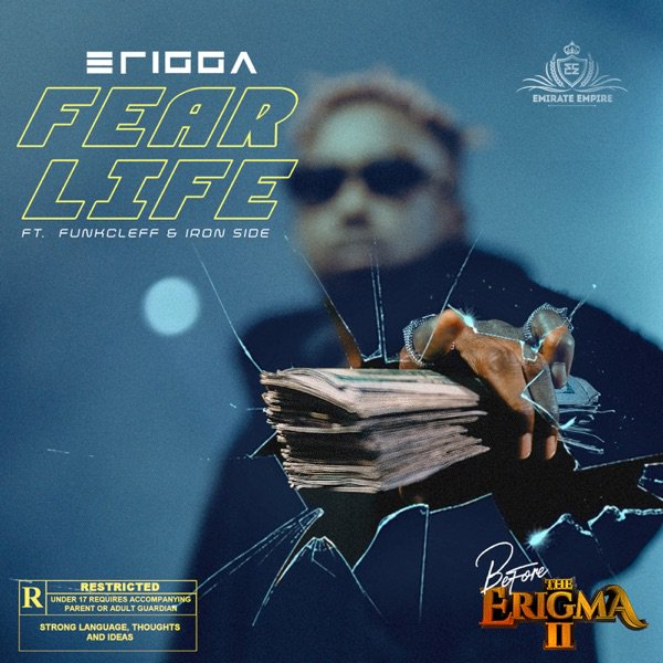 Download Erigga – Fear Life Mp3