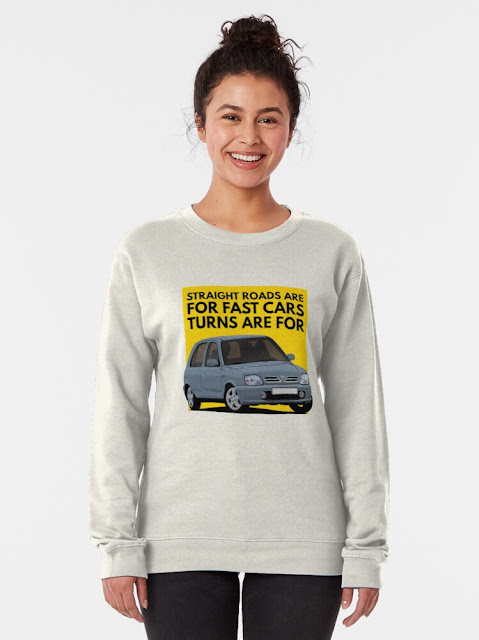 Straight roads are for fast cars, turns are for Nissan Micra March t-shirt