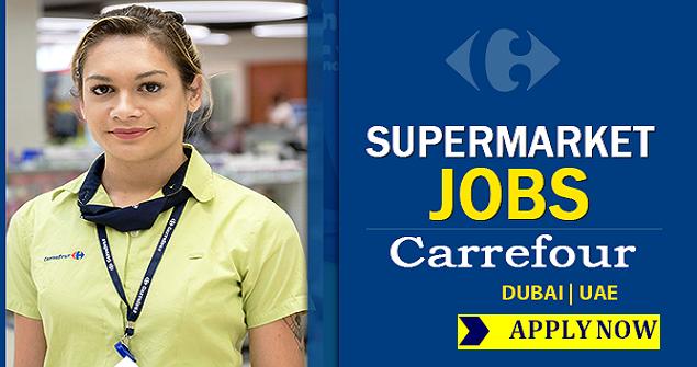 Carrefour Job Vacancies In Dubai Jobs And Visa Guide