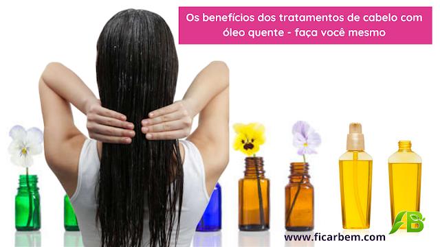 Os benefícios do óleo quente em tratamentos de cabelo - faça você mesmo