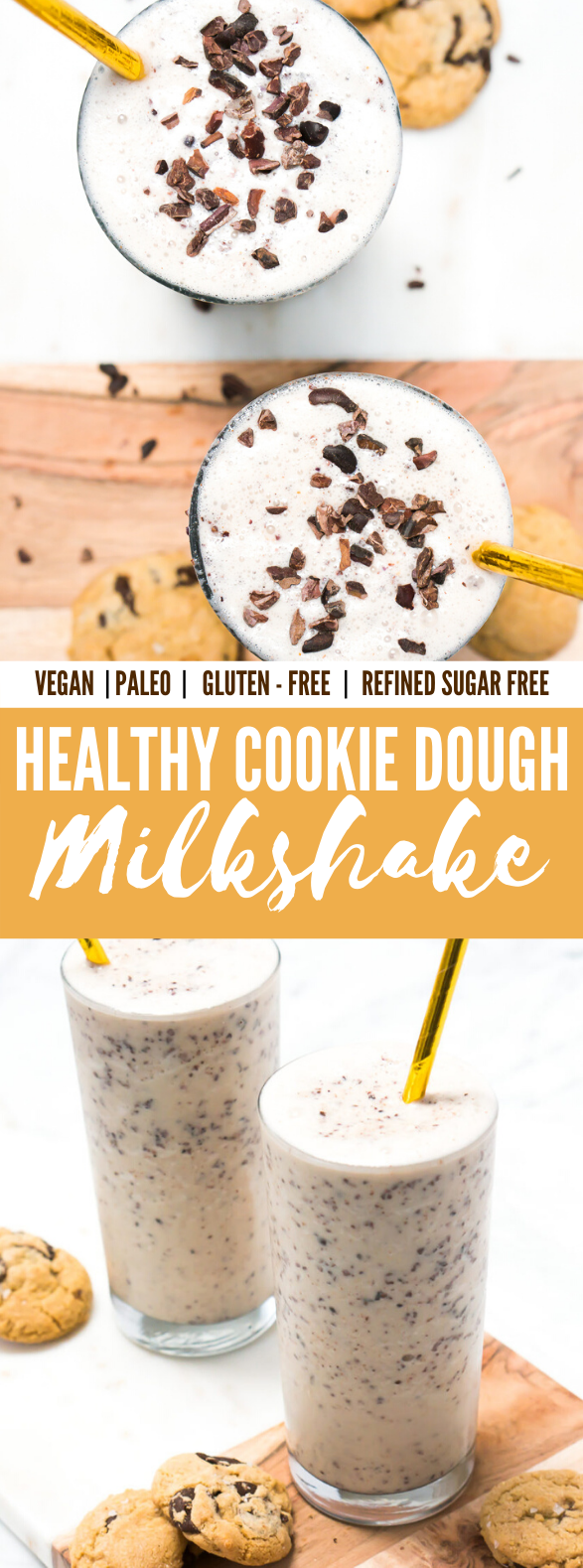 Healthy Cookie Dough Milkshake (Vegan, Paleo, Gluten Free, Refined Sugar Free) #drinks #healthydrink