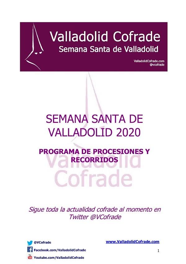 Programa, Horarios e Itinerarios de la Semana Santa de Valladolid 2020