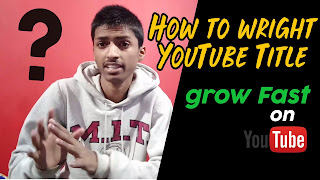 How to wright YouTube Title and growing Own channel fast [Hindi]